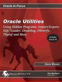 Oracle Utilities, Dave Moore and Donald K. Burleson, 0972751351