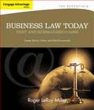 Business Law Today : Text and Summarized Cases, Miller, Roger LeRoy and Jentz, Gaylord A., 1133191355