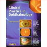 Clinical Practice in Ophthalmology, Sandeep, Saxena, 8180611353