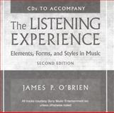 The Listening Experience : Elements, Forms, and Styles in Music, O'Brien, James P., 0028721357