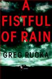 A Fistful of Rain, Greg Rucka, 055380135X