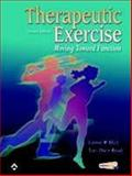 Therapeutic Exercise : Moving Toward Function, Hall, Carrie M. and Brody, Lori Thein, 0781741351