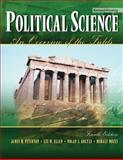 Political Science : An Overview of the Fields, Peterson, James W. and Allen, Lee M., 1465211357