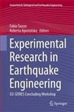 Experimental Research in Earthquake Engineering : EU-SERIES Concluding Workshop, , 3319101358