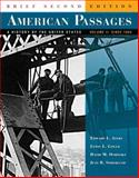 American Passages Vol. 2 : A History of the United States since 1863, Ayers, Edward L. and Gould, Lewis L., 049500135X