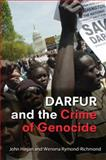 Darfur and the Crime of Genocide, Hagan, John and Rymond-Richmond, Wenona, 0521731356
