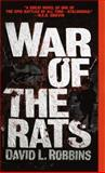 War of the Rats, David L. Robbins, 055358135X