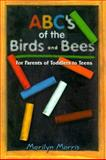 ABCs of the Birds and Bees, Marilyn Morris, 0964811359