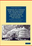 Journal of a Voyage for the Discovery of a North-West Passage from the Atlantic to the Pacific : Performed in the Years 1819-20 ... under the Orders of William Edward Parry, Parry, William Edward, 1108041353