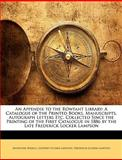 An Appendix to the Rowfant Library, Augustine Birrell and Godfrey Locker Lampson, 1146041357