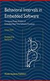 Behavioral Intervals in Embedded Software 9781402071355