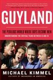 Guyland, Michael Kimmel, 0060831359