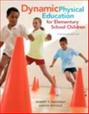 Dynamic Physical Education for Elementary School Children with Curriculum Guide 18th Edition
