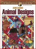 Awesome Animal Designs, Robin J. Baker and Kelly A. McElwain, 0486491358