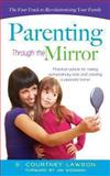 Parenting Through the Mirror, S. Courtney Lawson, 1626971358