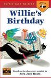 Willie's Birthday, Ezra Jack Keats and Anastasia Suen, 0142301353