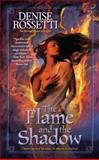 The Flame and the Shadow, Denise Rossetti, 0425231356