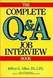 The Complete Q and A Job Interview Book