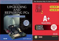 A+ Exam Cram 2 and Upgrading and Repairing PCs, 15th Edition Bundle, Scott Mueller and James Jones, 0789731355