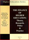 The Finance of Higher Education : Theory, Research, and Policy, , 0875861350