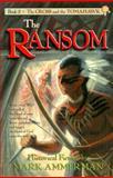 The Ransom, Mark Ammerman, 0889651353