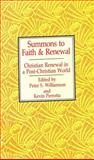 Summons to Faith and Renewal, Peter S. and Kevin Perrotta eds. Williamson, 0892831359