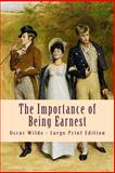 The Importance of Being Earnest, Oscar Wilde, 149369135X