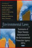 Environmental Laws : Major Statutes Administered by the EPA, Copeland, Claudia, 1604561351