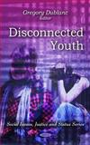 Disconnected Youth, Dublanc, Gregory, 1608761355