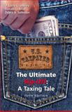 The Ultimate Rip-off : A Taxing Tale, Crumbley, D. Larry and Ariail, Donald L., 1611631351
