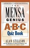 The Mensa Genius A-B-C Quiz Book, Alan Stillson, 0201311356
