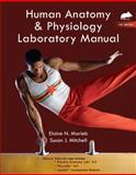 Human Anatomy and Physiology Lab Manual, Rat Version, Marieb, Elaine N. and Mitchell, Susan J., 0321651359