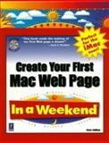 Create Your First Mac Web Page in a Weekend, Callihan, Steven E., 0761521356