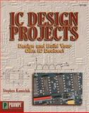 IC Design Projects, Kamichik, Stephen, 079061135X