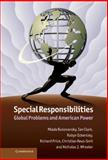 Special Responsibilities : Global Problems and American Power, Bukovansky, Mlada and Clark, Ian, 1107021359