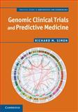 Genomic Clinical Trials and Predictive Medicine, Simon, Richard M., 1107401356