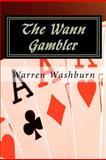 The Wann Gambler, Warren Washburn, 1466401354