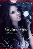 Saving Angel (a Divisa Novel), J. L. Weil, 1479201359