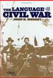 The Language of the Civil War, John D. Wright, 1573561355