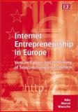 Internet Entrepreneurship in Europe : Venture Failure and the Timing of Telecommunications Reform, Waesche, Niko Marcel, 1843761351
