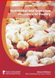 Nutritional and Digestive Disorders of Poultry, Shane, Simon M. and Tucker, Lucy A., 1904761356