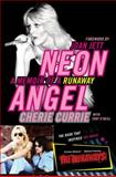 Neon Angel, Cherie Currie and Tony O'Neill, 0061961353