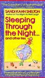 Sleeping Through Night and Other Lies, Sandi Kahn Shelton and Sandi Kahn Shelton, 0312971354
