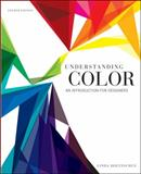 Understanding Color : An Introduction for Designers, Holtzschue, Linda, 0470381353
