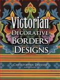 Victorian Decorative Borders and Designs, Christopher Dresser, 0486461351