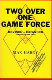 Two Over One Game Force, Max Hardy, 091079135X