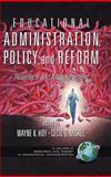 Educational Administration, Policy, and Reform : Research and Measurement, Hoy, Wayne K. and Miskel, Cecil G., 1593111355
