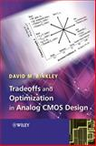Tradeoffs and Optimization in Analog CMOS Design, Binkley, David, 0470031360
