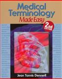 Medical Terminology Made Easy, Dennerll, Jean T. and Smith, Genevieve L., 0827381360