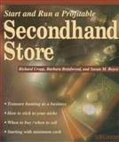Start and Run a Profitable Secondhand Store, Richard Cropp and Barbara Braidwood, 1551801361